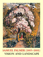 Samuel Palmer (18051881): Vision and Landscape